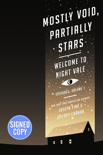 Mostly Void, Partially Stars - Signed / Autographed Copy