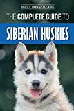 The Complete Guide to Siberian