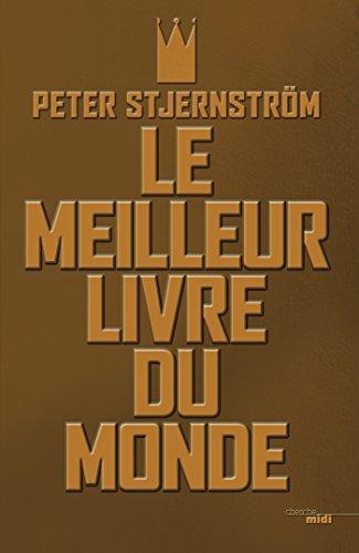 Le Meilleur Livre Du Monde Romans French Edition