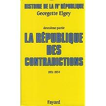 HIS.DE LA 4ÈME RÉPUBLIQUE:CONTRADICTIONS (1951-54)