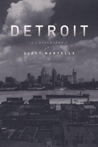 Detroit: A Biography (Downtown, Mn)