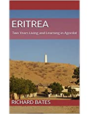 Eritrea : Two Years Living and Learning in Agordat
