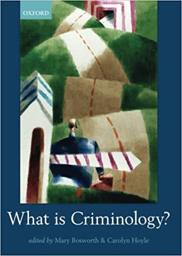 What is criminology mary bosworth carolyn hoyle 9780199659920 what is criminology reprint edition fandeluxe Image collections