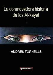 La conmovedora historia de los Al-kayet (Spanish Edition)