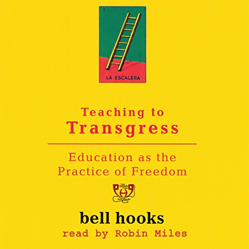 Teaching To Transgress Education As The Practice Of Freedom [Pdf/ePub] eBook