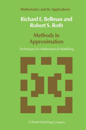 Methods in Approximation: Techniques for Mathematical Modelling (Mathematics and Its Applications)