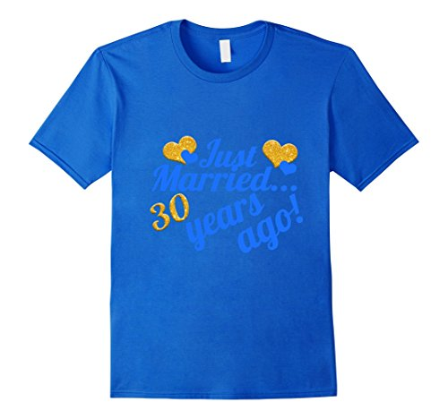 Mens 30 Years Anniversary Wedding Gift Just Married 30 Years Ago XL Royal Blue