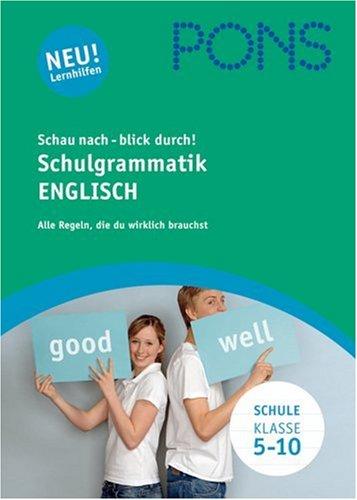 PONS Schau nach, blick durch! Schulgrammatik Englisch