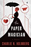 Book cover from The Paper Magician (The Paper Magician Series)by Charlie N. Holmberg