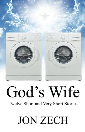 God's Wife: Twelve Short and Very Short Stories ebook