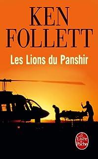Les lions du Panshir : [roman], Follett, Ken