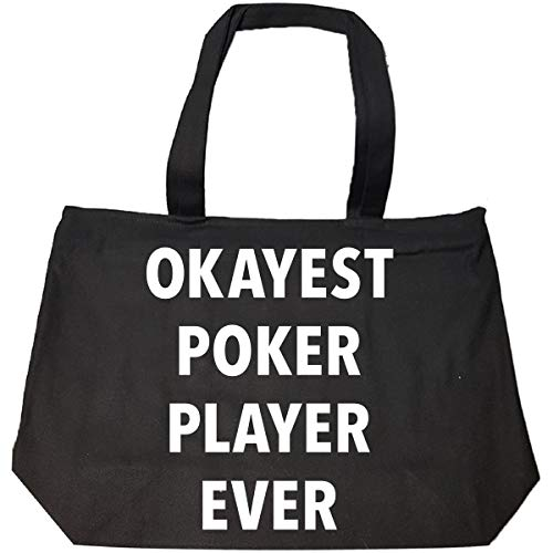 Okayest Poker Player Ever Sarcastic Funny Saying Office Gift - Tote Bag With Zip (World's Best Poker Player Ever)