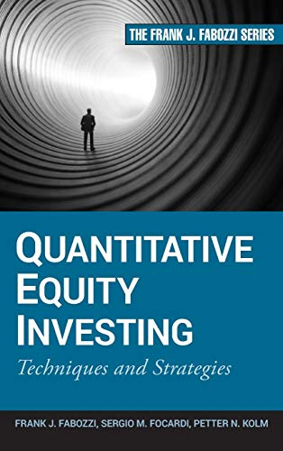 Quantitative Equity Investing: Techniques and Strategies