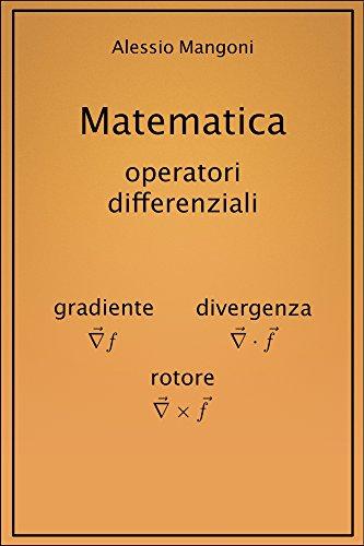 matematica-gradiente-divergenza-rotore-italian-edition