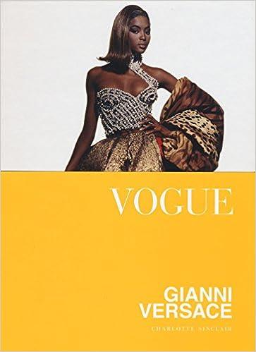 Vogue. Gianni Versace. Ediz. illustrata: Amazon.es: Sinclair, Charlotte, Lorusso, M., Vecchietti, M.: Libros en idiomas extranjeros