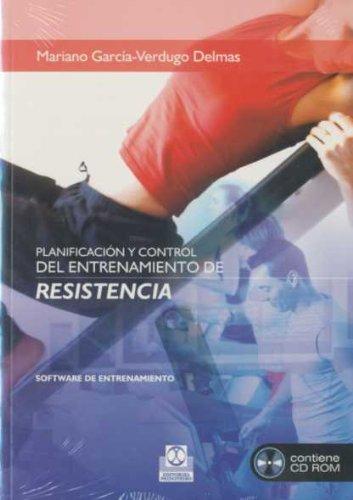 Descargar Libro PlanificaciÓn Y Control Del Entrenamiento De Resistencia -software De Entrenamiento- Cd Mariano García-verdugo Delmas