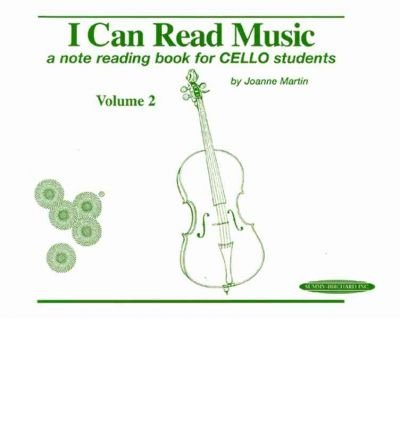 [(I Can Read Music, Vol 2: A Note Reading Book for Cello Students )] [Author: Dr Joanne Martin] [May-1997]