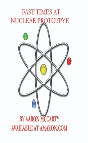 Fast Times at Nuclear Prototype PDF ePub fb2 book