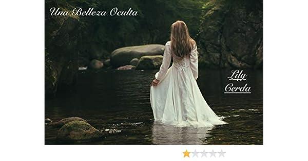 Una Belleza Oculta eBook: Cerda, Lily: Amazon.es: Tienda Kindle
