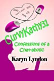 CurvyKathy31: Confessions of a Chat-aholic