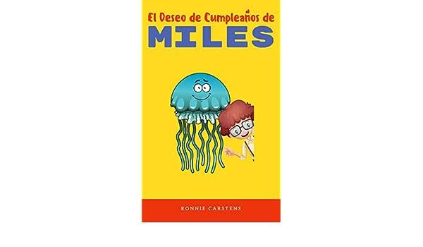 Childrens Spanish book: El Deseo de Cumpleaños de Miles: Libro en ...