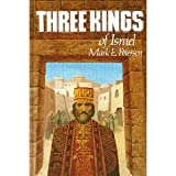 Three Kings of Israel, Mark E. Petersen, 0877478295