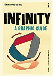 Introducing Infinity: A Graphic Guide by Clegg, Brian (2012)