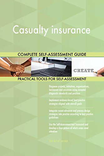 Casualty insurance Toolkit: best-practice templates, step-by-step work plans and maturity diagnostics