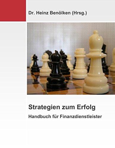 Strategien zum Erfolg: Handbuch für Finanzdienstleister