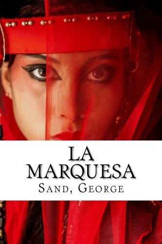La marquesa (Spanish Edition) [Sand, George] (Tapa Blanda)