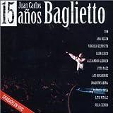 15 Aos By Juan Carlos Baglietto (1998-10-01)