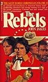 Rebels, John Jakes, 0515048283