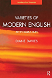 Varieties of Modern English: An Introduction (Learning about Language)