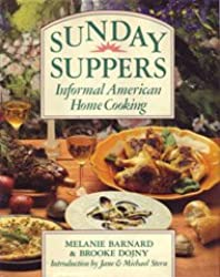Sunday Suppers: Informal American Home Cooking