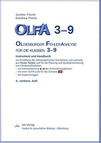 OLFA 3-9. Oldenburger Fehleranalyse für die Klassen 3-9: Instrument und Handbuch zur Ermittlung der orthographischen Kompetenz und Leistung aus freien Texten und Qualitätssicherung von Fördermaßnahmen
