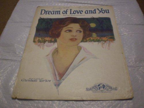 DREAM OF LOVE AND YOU GLENHALL TAYLOR 1925 SHEET MUSIC FOLDER - Sheet Vintage Music Taylor