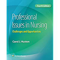 Professional Issues in Nursing: Challenges and Opportunities