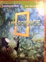 National Geographic Science 4 (Life Science): Big Ideas Student Book (NG Science 4)