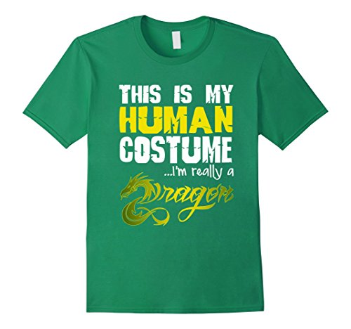 [Men's FUNNY THIS IS MY HUMAN COSTUME IM REALLY A DRAGON T-SHIRT XL Kelly Green] (Funny Human Cat Costumes)