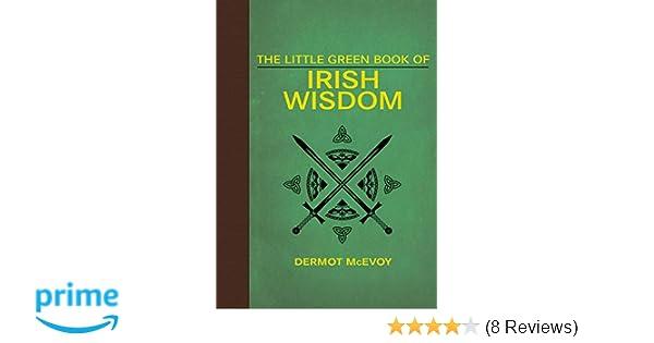 Amazon com: The Little Green Book of Irish Wisdom (9781626365629