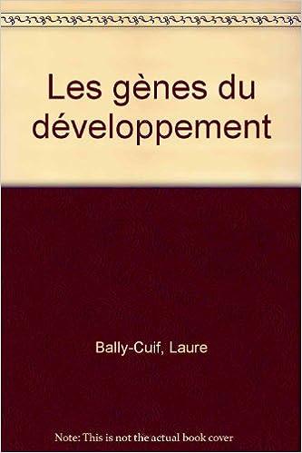 En ligne téléchargement Les gènes du développement pdf epub