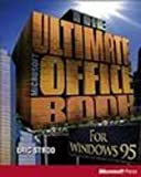 The Ultimate Microsoft Office Book, Eric Stroo, 1556156596