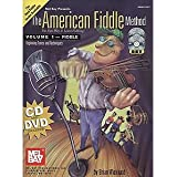 The American Fiddle Method Volume 1: Fiddle Book-CD-DVD