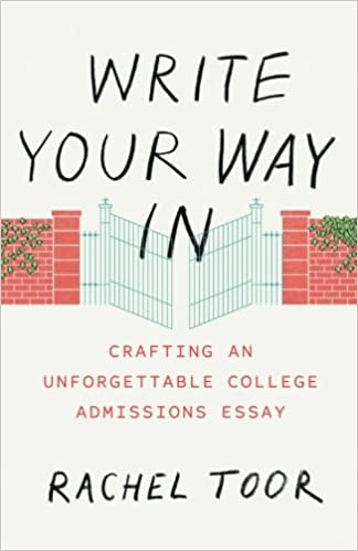 write your way in crafting an unforgettable college admissions write your way in crafting an unforgettable college admissions essay chicago guides to writing editing and publishing