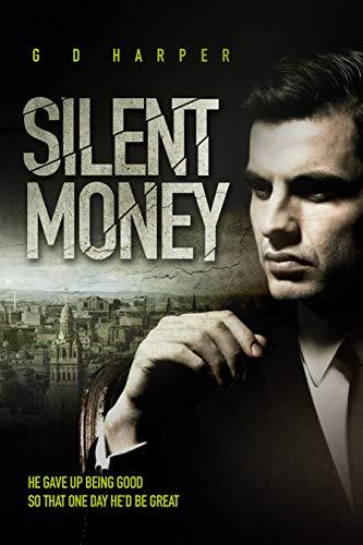Silent Money: An addictive psychological crime thriller