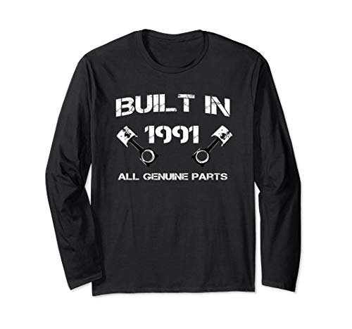 Built in 1991 Car fanatics 28th Birthday Gift idea t shirt Long Sleeve T-Shirt