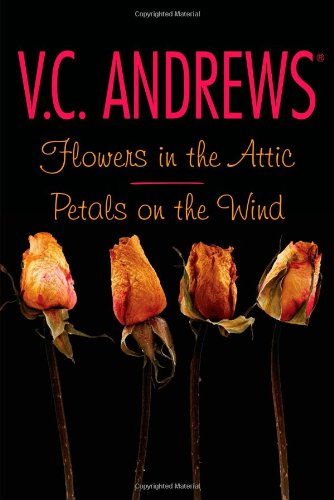 Flowers In The Attic / Petals On The Wind - Book  of the Dollanganger