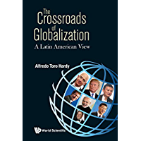 The Crossroads of Globalization:A Latin American View