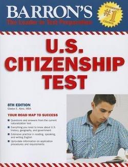 Gladys E. Alesi: Barron's U.S. Citizenship Test (Paperback); 2013 Edition