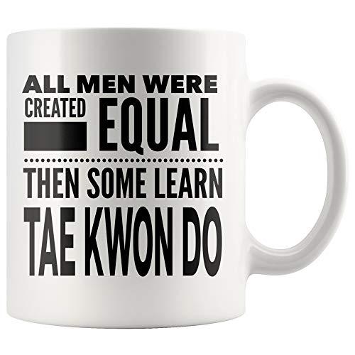 ArtsyMod ALL MEN, LEARN TAE KWON DO Premium Coffee Mug, Perfect Fun Statement Gift For TaeKwonDo, Mixed Martial Arts, Instructors, Teachers, Students, Man! Durable White Ceramic Mug (15oz.)